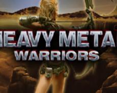 Heavy Metal Warriors