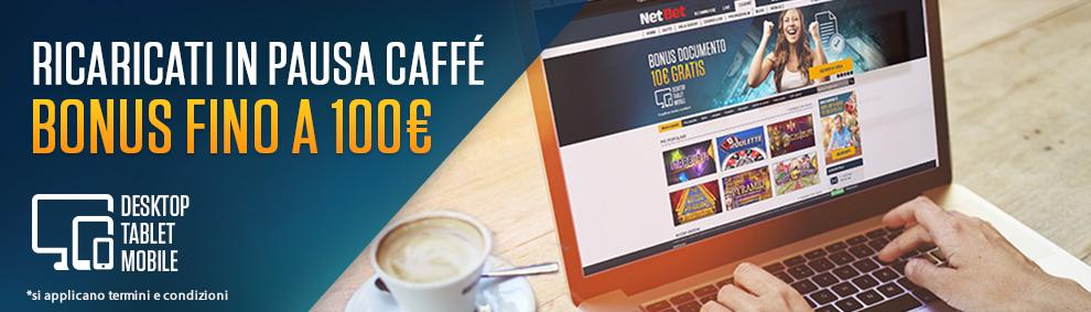 Fai un Break con NetBet, ricaricati e regalati un Bonus fino a 100 euro